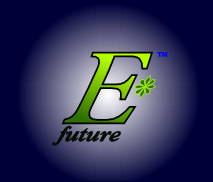 The logo and trademark of EStarFuture Corporation Limited, also trading as E*Future (TM). Copyright 2004, Nobilangelo Ceramalus and 2005 EStarFuture Corporation.