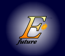 The logo and trademark of EStarFuture Corporation Limited (also trading as E*Future TM), in its science-education livery (which includes micro energy-systems). Copyright 2005 Nobilangelo Ceramalus and EStarFuture Corporation.