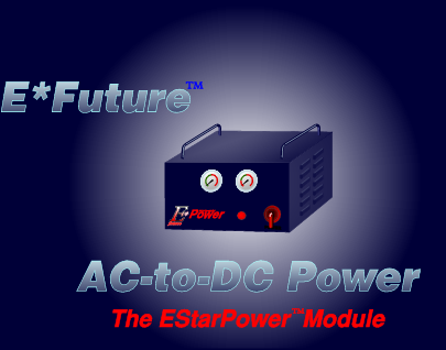 The EStarPower Module (TM), an advanced SMPS (switch-mode power-supply)